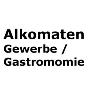 Alkomaten Gewerbe / Gastronomiegeräte
